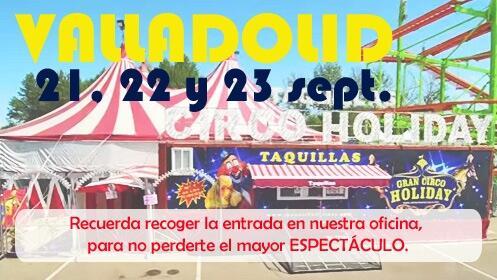El gran Circo Holiday en Valladolid el 21, 22 y 23 de septiembre