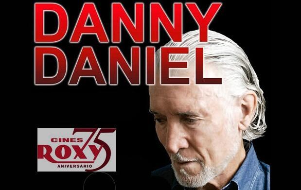 Entrada de cine+Danny Daniel 11€