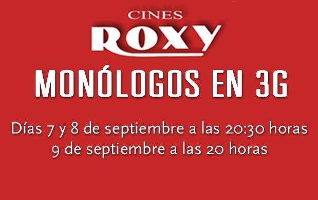 Entrada para monólogos en Cines Roxy 8€