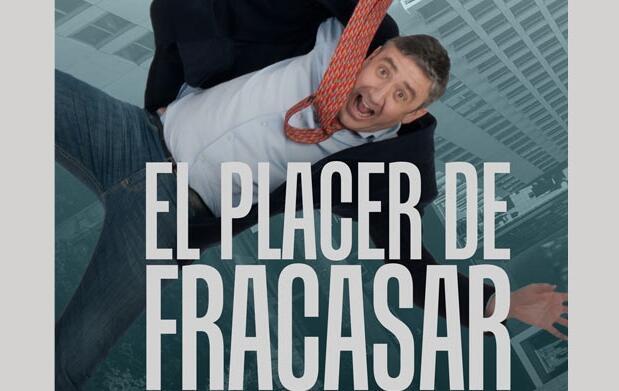 Espectáculo 'El placer de fracasar'  8€