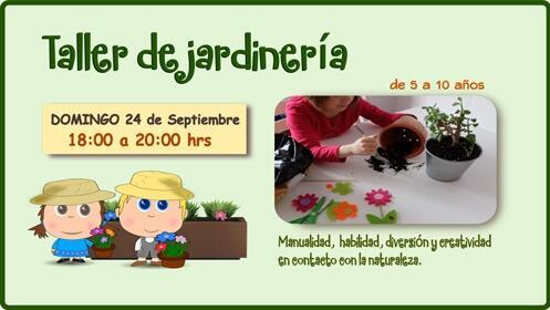 Taller de jardinería para niños el 24 de septiembre ¡16 plazas!