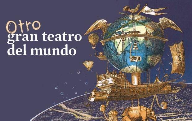 Entrada 'Otro gran teatro del mundo' 10€