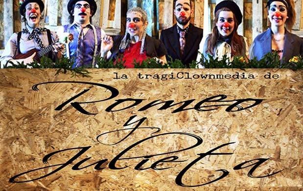 La TragiClownmedia de Romeo y Julieta