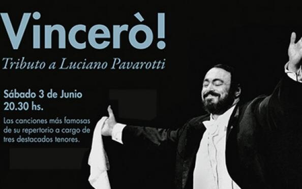 Vincer�! Tributo a Luciano Pavarotti