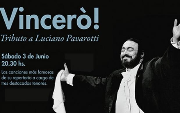 Vinceró! Tributo a Luciano Pavarotti