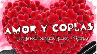 'Amor y Coplas' en el Teatro Cervantes