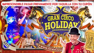 Vuelve el Circo Holiday a Valladolid: 20 marzo - 4 abril