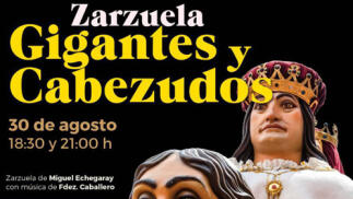 Zarzuela Gigantes y Cabezudos Teatro Ortega-San Antolín
