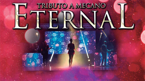 Entradas para Eternal - el tributo-homenaje definitivo a Mecano